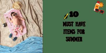 summer baby essentials