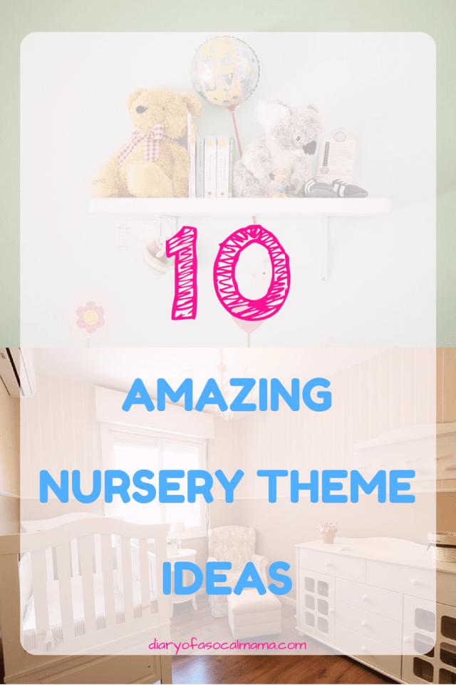 10 Amazing Nursery themes