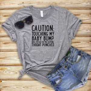 Don't touch the bump maternity shirt