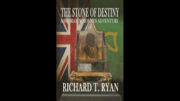 the stone of destiny: a sherlock holmes adventure richard t ryan book review blog diary of difference