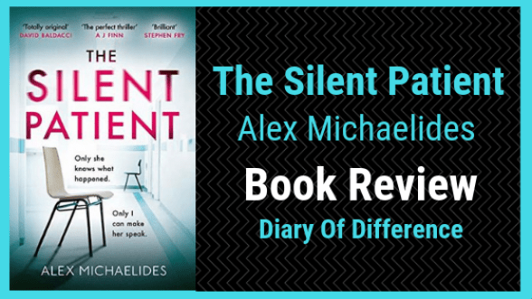 the silent patient Alex Michaelides book review books netgalley goodreads