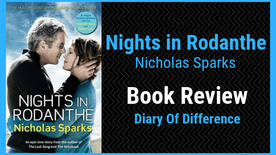 nights in rodanthe nicholas sparks novel romance books book review blog diary of difference diaryofdifference