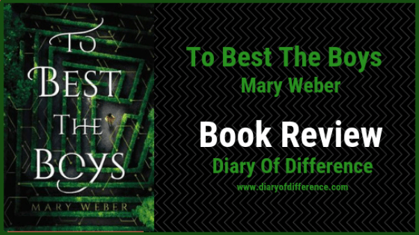 to best the boys mary weber book review blog diary of difference diaryofdifference netgalley goodreads bookshelf reader love women