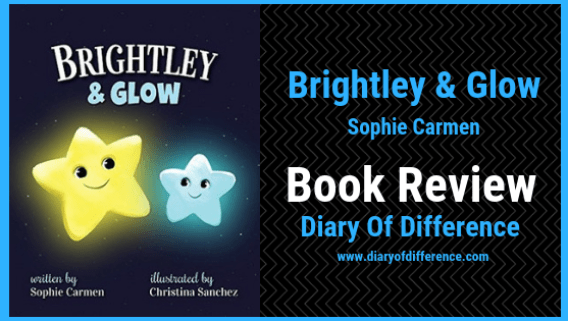 brightley & glow sophie carmen book review books goodreads netgalley children's blog blogging diary of difference