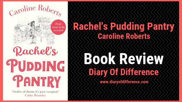 rachel's pudding pantry book review book caroline roberts uk england