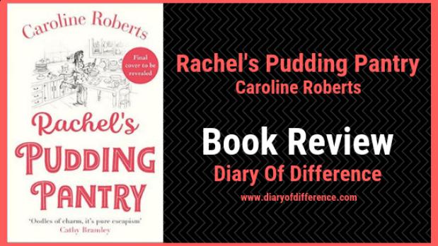 rachel's pudding pantry book review book caroline roberts uk england