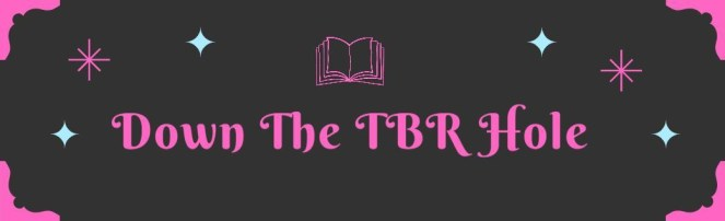 down the tbr hole post book review books blog diary of difference diaryofdifference ivana reads reading goodreads tag booklovers