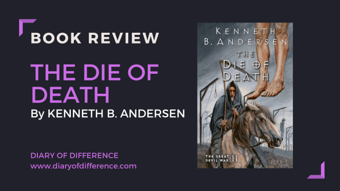 the die of death kenneth b andersen the great devil war horror devil hell devil's apprentice book review books blog blogging diary of difference diaryofdifference