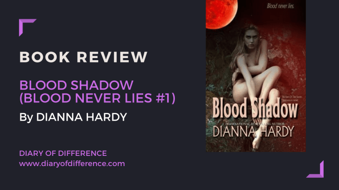 book review blood shadow blood never lies dianna hardy an eye of the storm bestseller halloween books read reading goodreads blog blogging diaryofdifference diary of difference