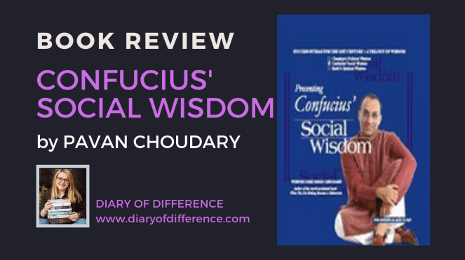Confucius's social wisdom by pavan choudary book books diary of difference diaryofdifference blogging blog blogger one star bad review not good philopsophy