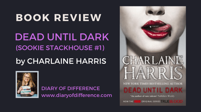 dead until dark sookie stackhouse charlaine harris book review books blog blogging blogger vampire