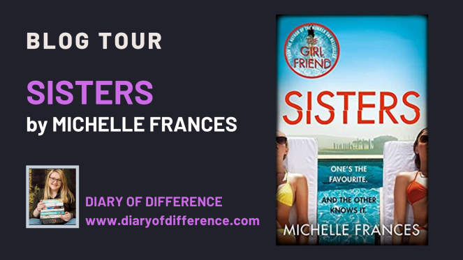 Sisters by Michelle Frances BLOG TOUR Pan Macmillan book review mystery thriller suspense