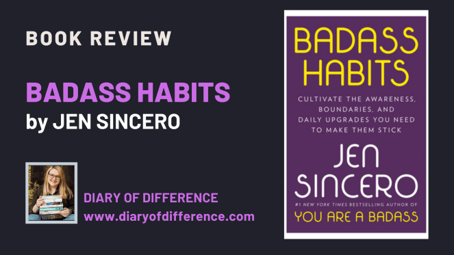 Badass Habits by Jen Sincero [BOOK REVIEW]