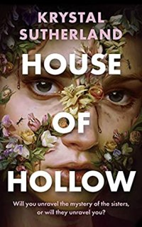 House of Hollow by Krystal Sutherland [BOOK REVIEW]