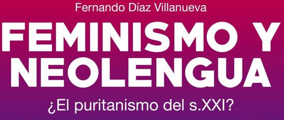 Feminismo y neolengua, ¿el puritanismo del siglo XXI?
