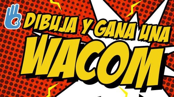 ¡¡¡El mejor concurso de dibujo del mundo con Wacom!!!