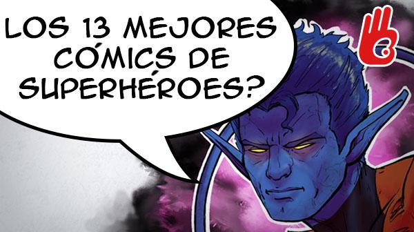 Los 13 mejores cómics de Superhéroes