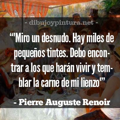 Frases De Pintores Franceses Auguste Renoir en imagenes.