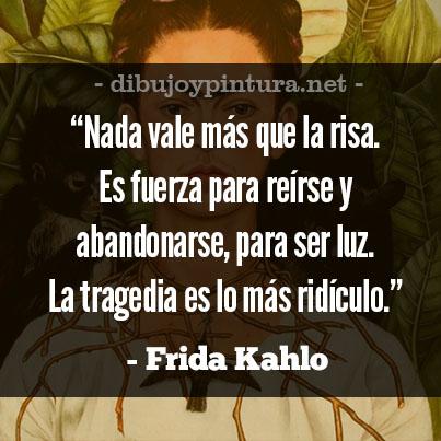 Frases Inspiradoras De Frida Kahlo