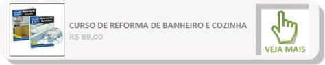 CURSO DE REFORMA DE BANHEIRO E COZINHA