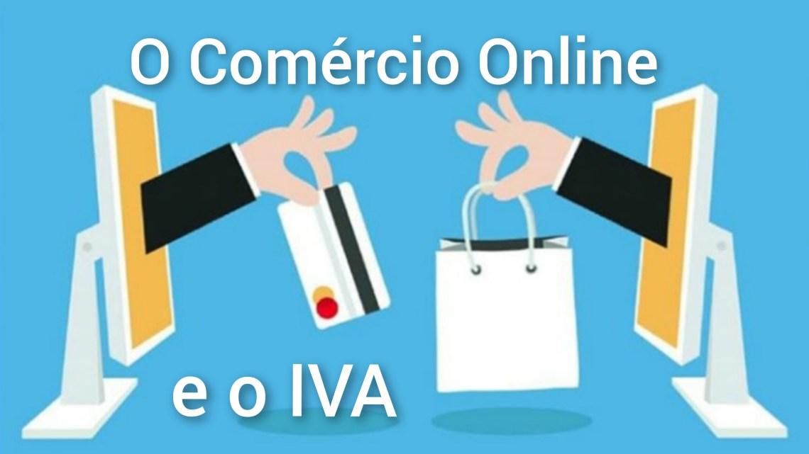 O Comercio Online e o IVA