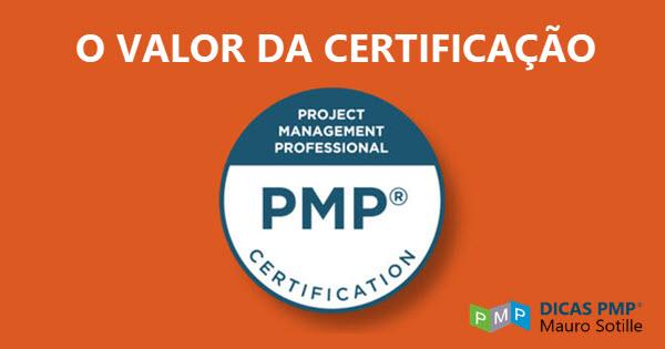 O valor da certificação PMP