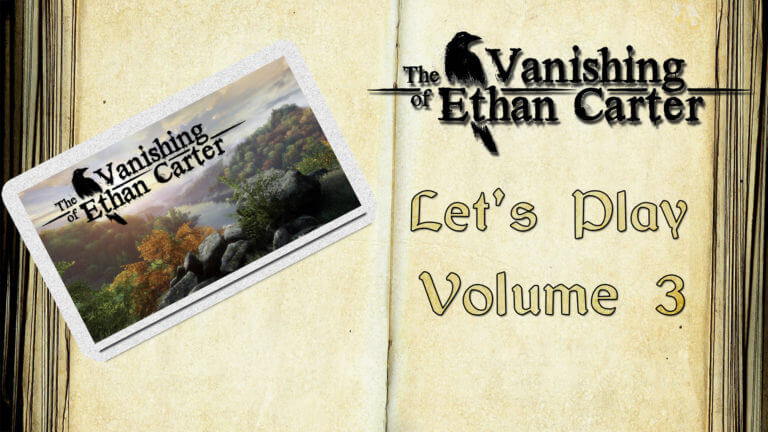 Let's Play : The Vanishing of Ethan Carter #3