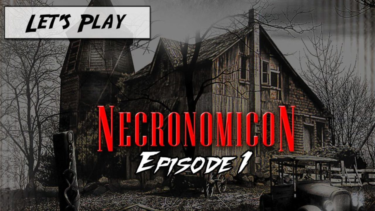 Let's Play : Necronomicon The Dawning Of Darkness – Episode 1