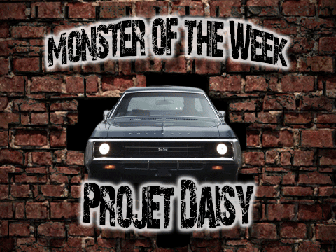 Monster of the Week – Projet Daisy – Episode 05