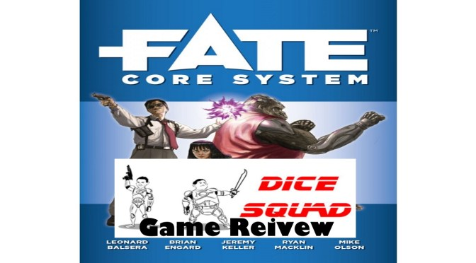 Dice Squad Episode 59 Fate Core System Part 2 (Game Review)