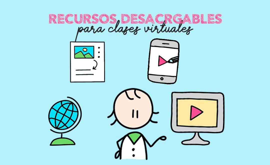 Recursos para clases virtuales