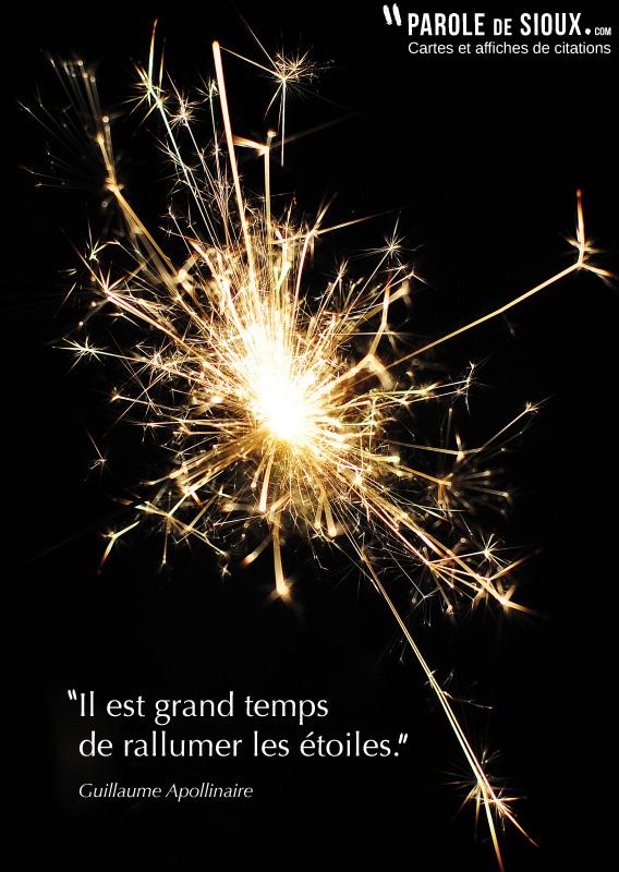 Il Est Grand Temps De Rallumer Les Etoiles : grand, temps, rallumer, etoiles, Grand, Temps, Rallumer, étoiles., Guillaume, Apollinaire, Dictionnaire, Citations