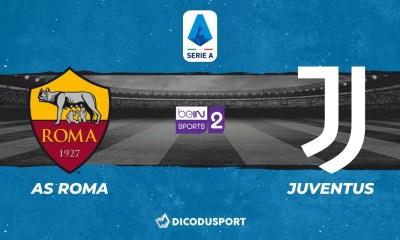 Football - Serie A notre pronostic pour AS Rome - Juventus Turin