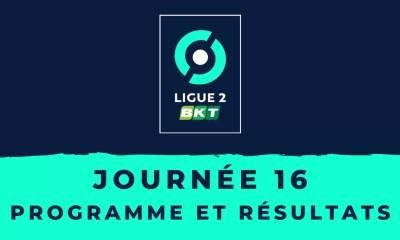 Calendrier Ligue 2 2020/2021 - 16ème journée : Programme et résultats