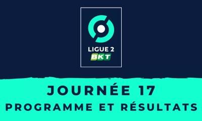 Calendrier Ligue 2 2020-2021 - 17ème journée - Programme et résultats