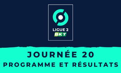 Calendrier Ligue 2 2020/2021 - 20ème journée : Programme et résultats