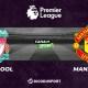 Football - Premier League notre pronostic pour Liverpool - Manchester United