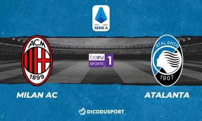 Football - Serie A notre pronostic pour Milan AC - Atalanta Bergame