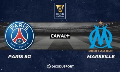Football - Trophée des Champions notre pronostic pour Paris SG - Marseille