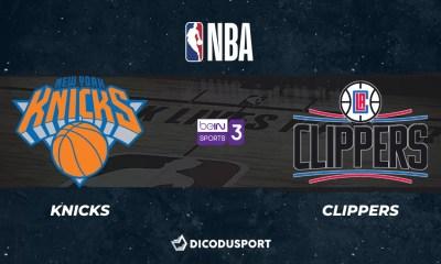 NBA notre pronostic pour New York Knicks - Los Angeles Clippers