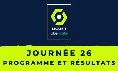 Calendrier Ligue 1 2020-2021 - 26ème journée Programme et résultats