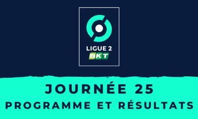 Calendrier Ligue 2 2020-2021 - 25ème journée - Programme et résultats