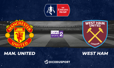 Football – FA Cup notre pronostic pour Manchester United - West Ham