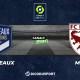 Football - Ligue 1 notre pronostic pour Bordeaux - Metz