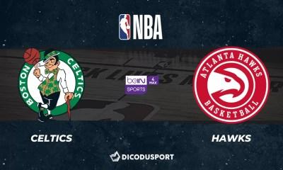 NBA notre pronostic pour Boston Celtics - Atlanta Hawks