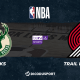 NBA notre pronostic pour Milwaukee Bucks - Portland Trail Blazers
