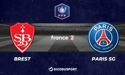 Football - Coupe de France notre pronostic pour Brest - Paris SG