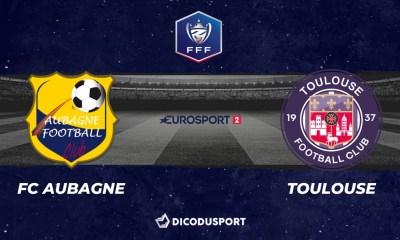 Football - Coupe de France notre pronostic pour FC Aubagne - Toulouse