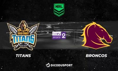 NRL 2021 notre pronostic pour Gold Coast Titans - Brisbane Broncos