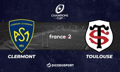 Champions Cup notre pronostic pour Clermont - Stade Toulousain